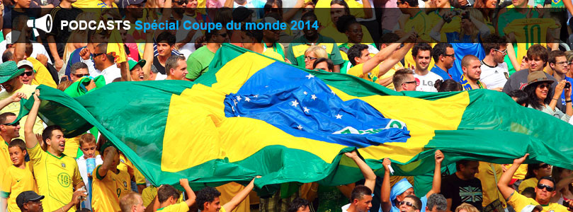 podcasts Coupe du monde 2014